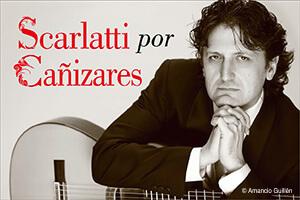 Espectaculo Scarlatti por Cañizares