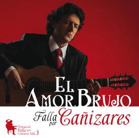 El Amor Brujo de Falla - CD Cañizares guitarrista