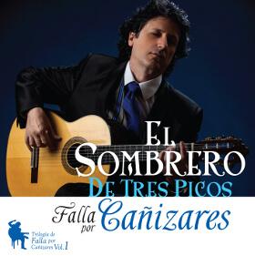 El Sombrero de Tres Picos - Falla por Cañizares - Guitarra