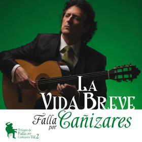 La Vida Breve - CD de Guitarra - Falla por Cañizares