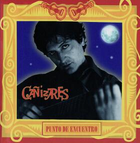 Guitarra Flamenca - CD Cañizares - Punto de Encuentro