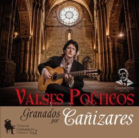 CD Valses Poeticos, Trilogía Granados por Cañizares. Guitarra