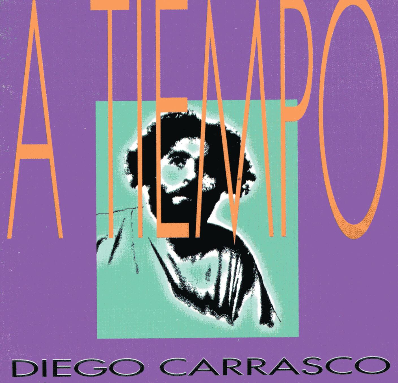 DIEGO CARRASCO | A TIEMPO