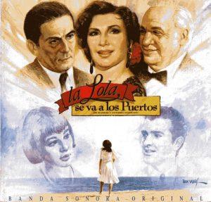 Rocío Jurado | La Lola se va a los Puertos | Banda Sonora
