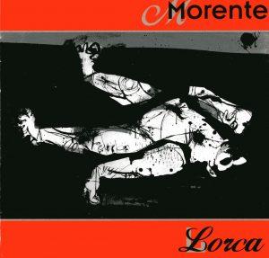ENRIQUE MORENTE CANTANTE | DISCO LORCA