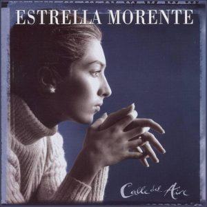 ESTRELLA MORENTE | CALLE DEL AIRE