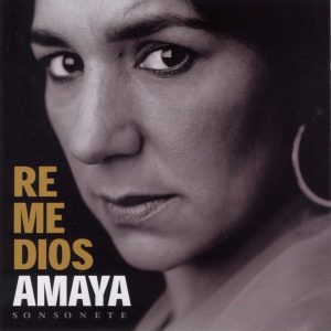 REMEDIOS AMAYA | SONSONANTE
