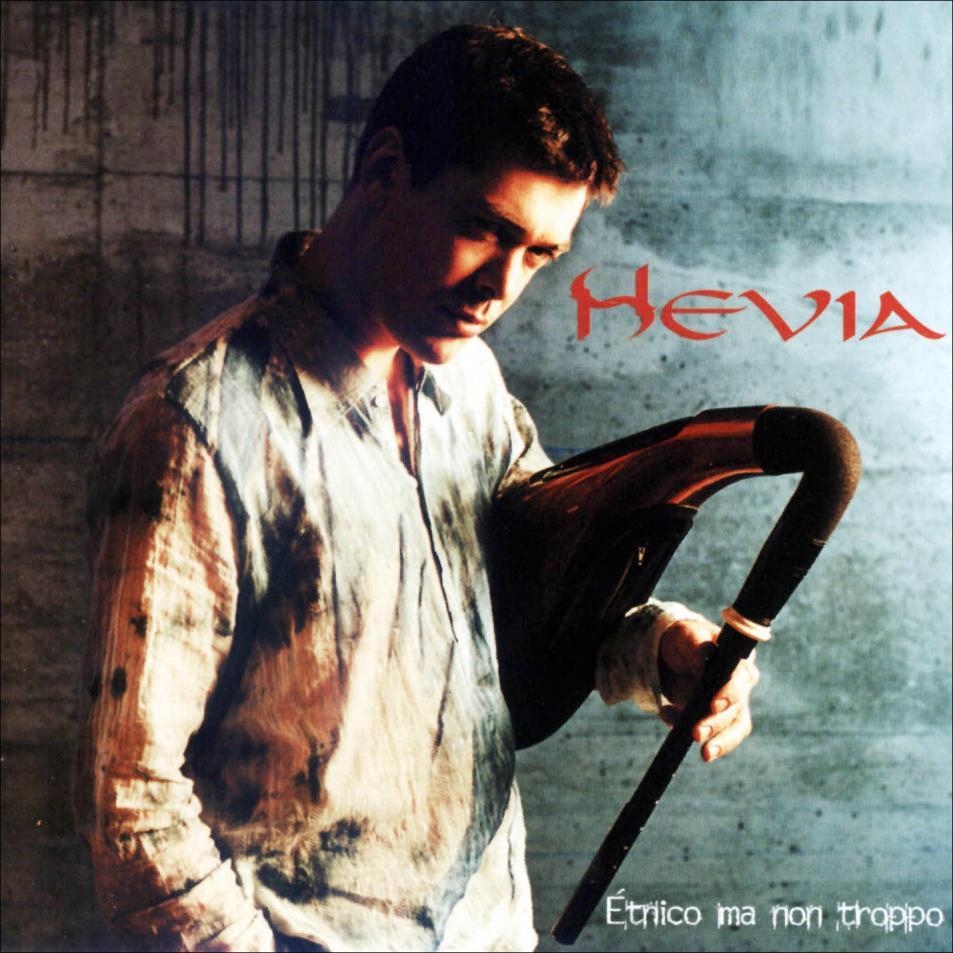 HEVIA | ÉTNICO MA NON TROPPO