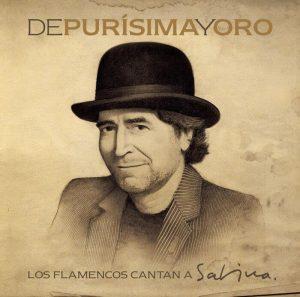 De Purísima y Oro Los Flamencos Cantan a Sabina
