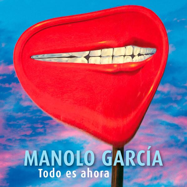 2014-02 MANOLO GARCIA TODO ES AHORA