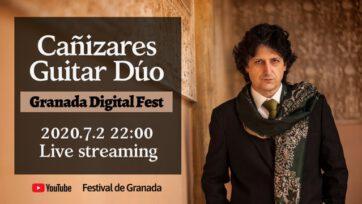 カニサレス・ギター・デュオ『グラナダ国際フェスティバル』より生配信